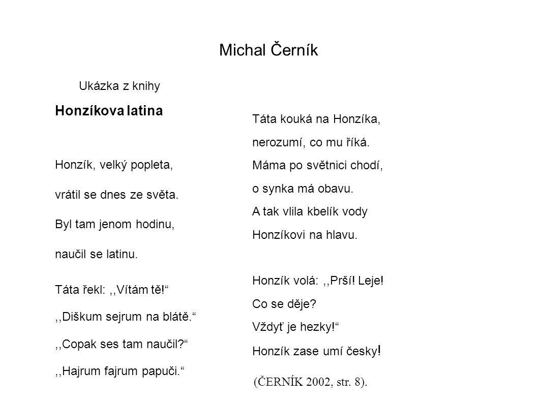 Michal Černík Honzíkova latina Ukázka z knihy Táta kouká na Honzíka,