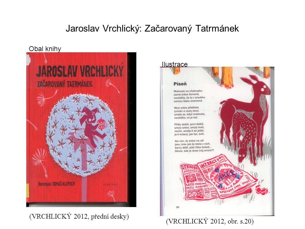 Jaroslav Vrchlický: Začarovaný Tatrmánek