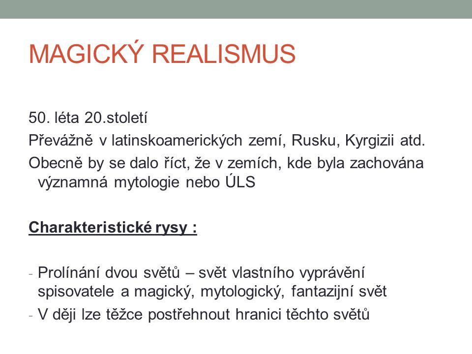 MAGICKÝ REALISMUS 50. léta 20.století