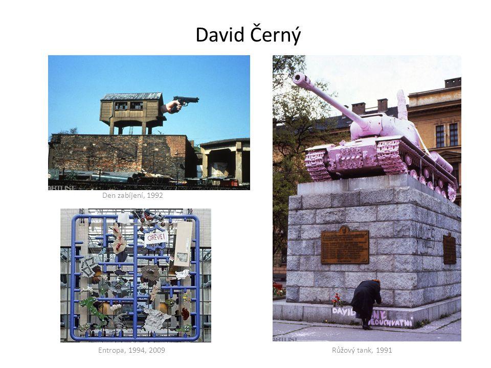 David Černý Den zabíjení, 1992 Entropa, 1994, 2009 Růžový tank, 1991