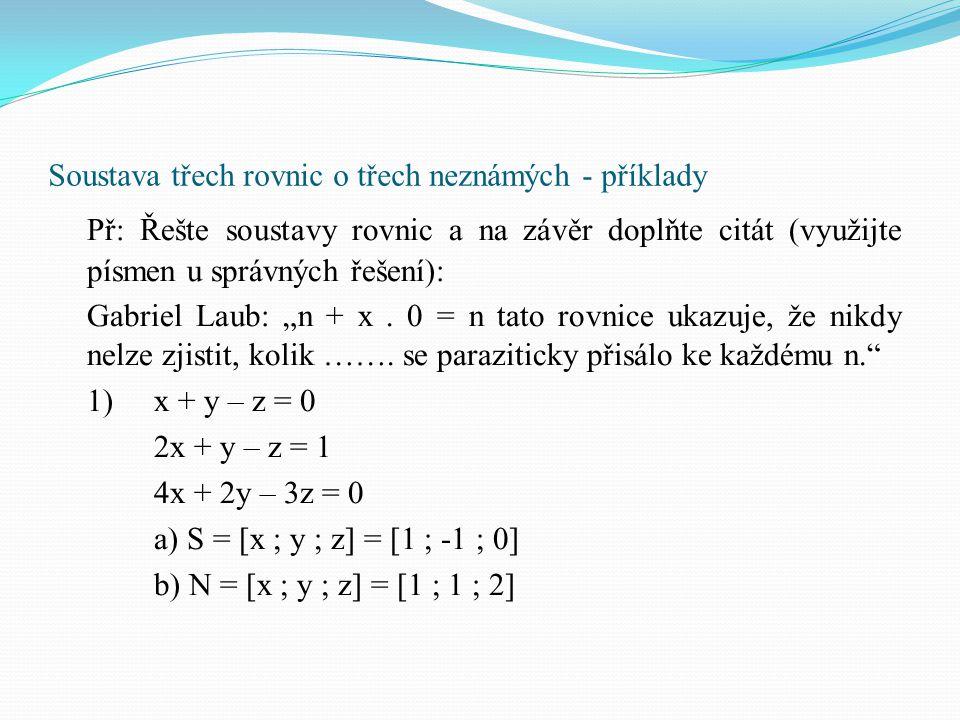 Soustava třech rovnic o třech neznámých - příklady