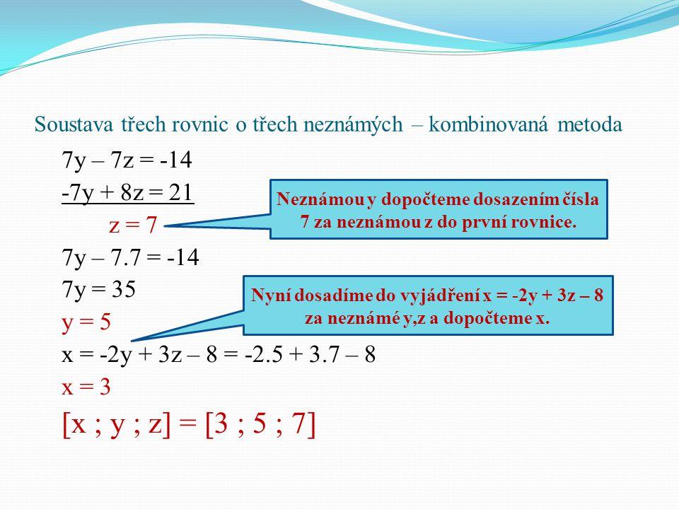Soustava třech rovnic o třech neznámých – kombinovaná metoda