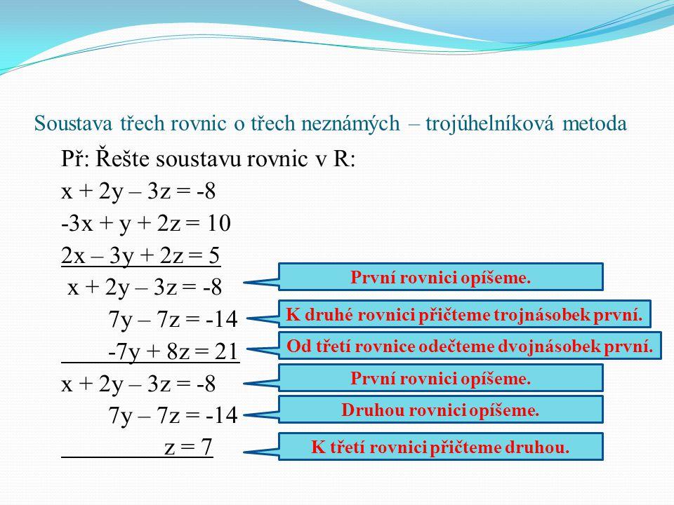 Soustava třech rovnic o třech neznámých – trojúhelníková metoda