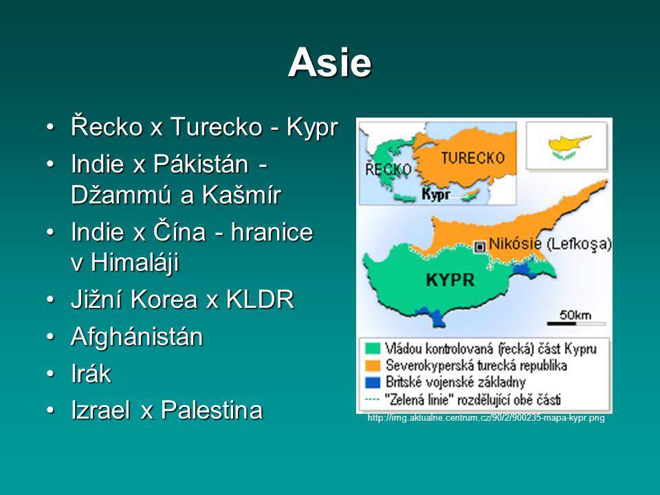 Asie Řecko x Turecko - Kypr Indie x Pákistán - Džammú a Kašmír