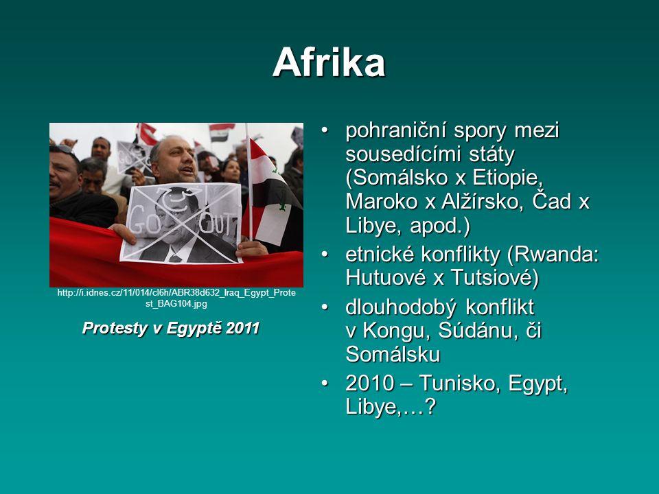 Afrika pohraniční spory mezi sousedícími státy (Somálsko x Etiopie, Maroko x Alžírsko, Čad x Libye, apod.)