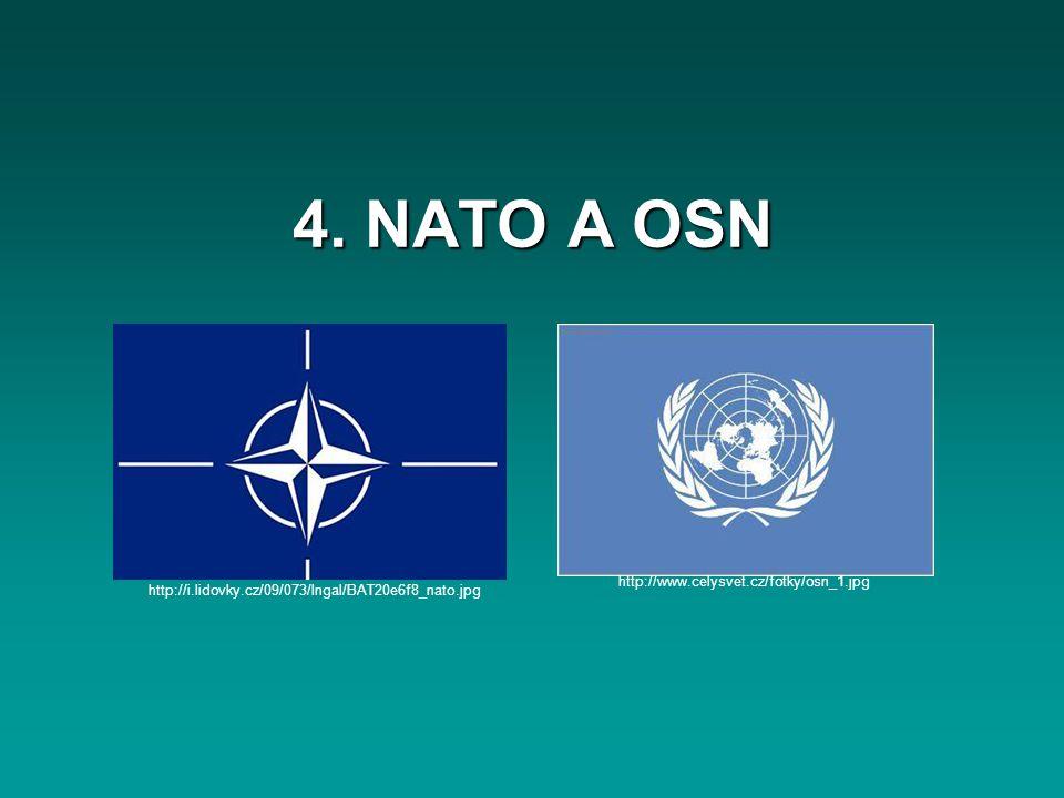 4. NATO A OSN http://www.celysvet.cz/fotky/osn_1.jpg