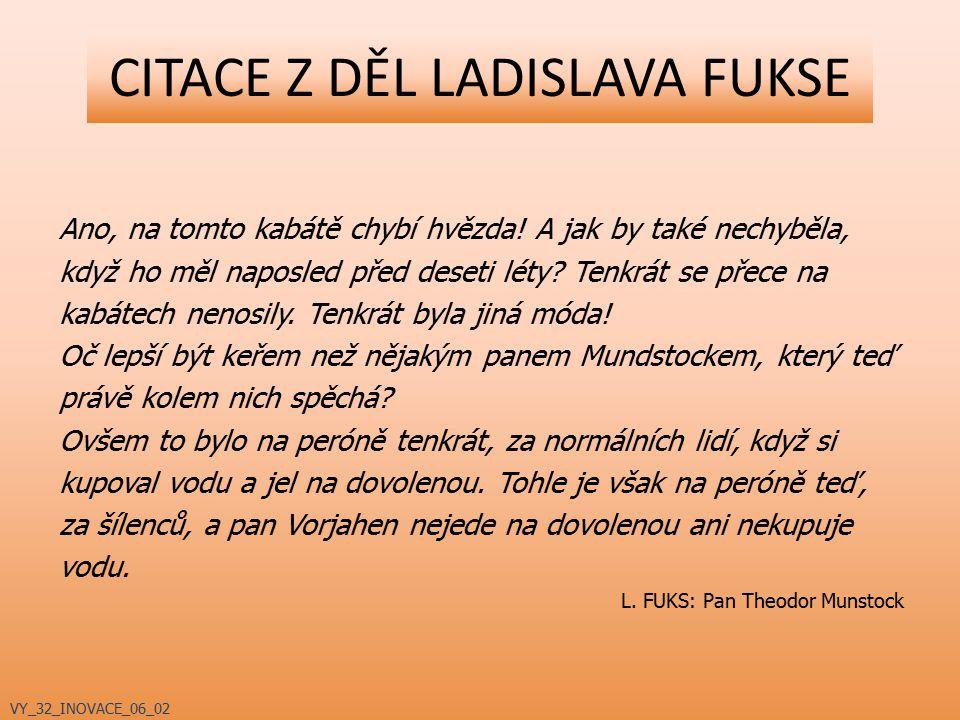 CITACE Z DĚL LADISLAVA FUKSE