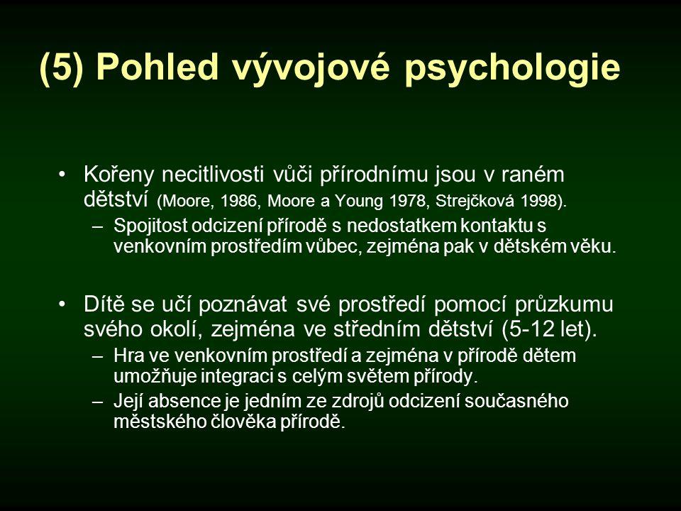 (5) Pohled vývojové psychologie