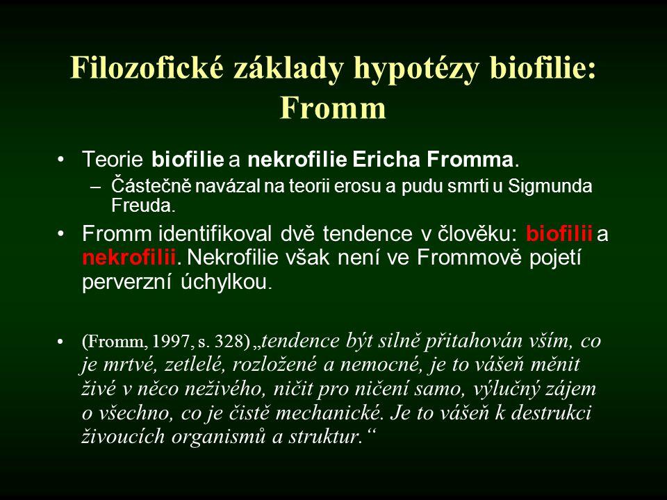 Filozofické základy hypotézy biofilie: Fromm