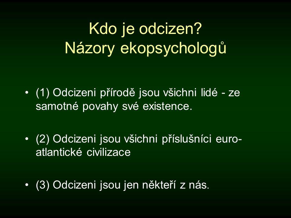 Kdo je odcizen Názory ekopsychologů