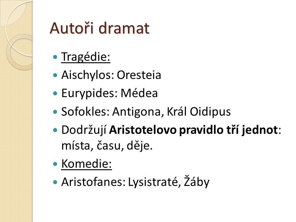 Autoři dramat Tragédie: Aischylos: Oresteia Eurypides: Médea