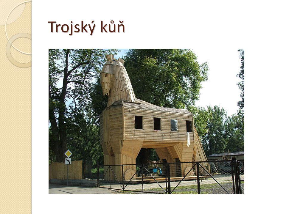 Trojský kůň http://commons.wikimedia.org/wiki/File:Trojan_horse_in_Troja,_Prague_2717.JPG