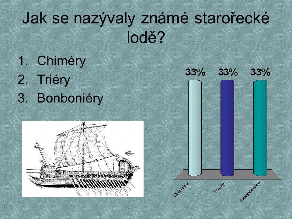 Jak se nazývaly známé starořecké lodě