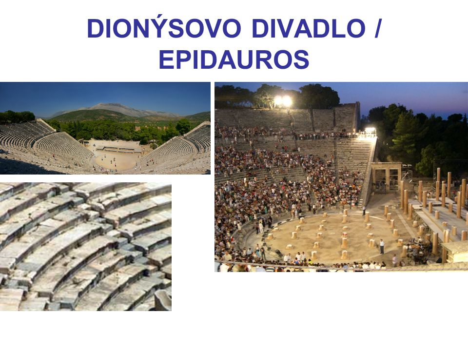 DIONÝSOVO DIVADLO / EPIDAUROS