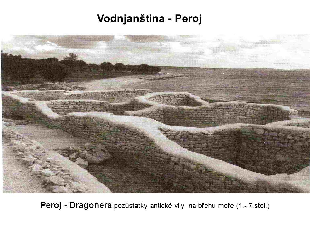 Peroj - Dragonera,pozůstatky antické vily na břehu moře (1.- 7.stol.)