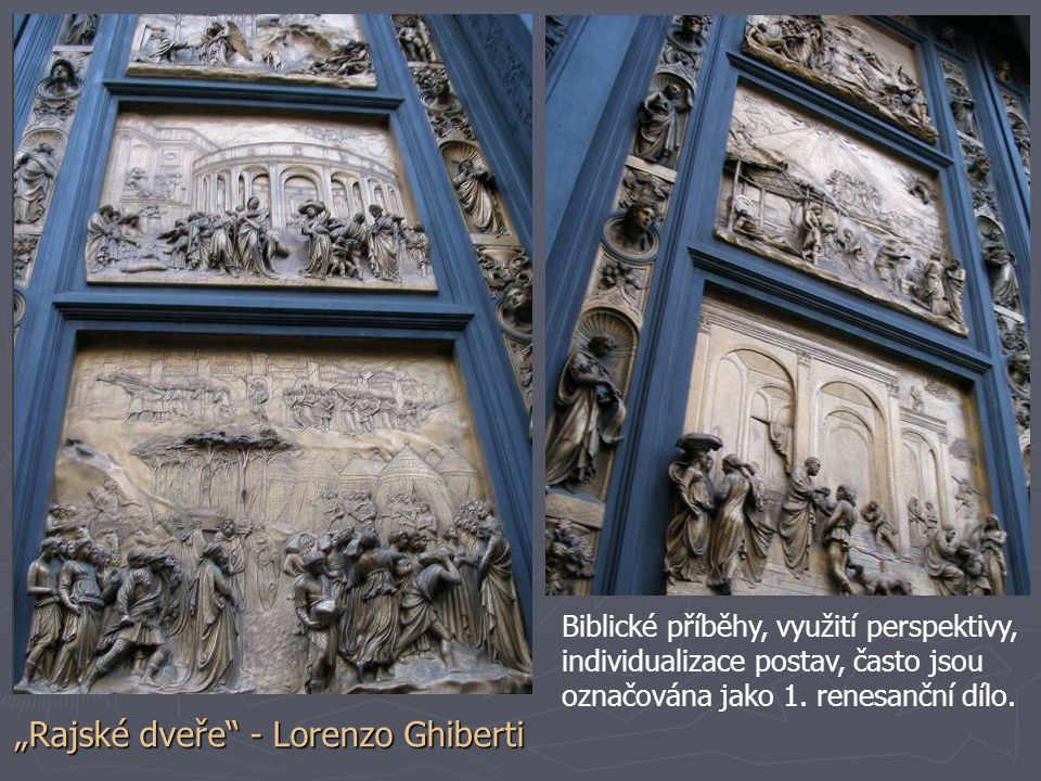 """""""Rajské dveře - Lorenzo Ghiberti"""