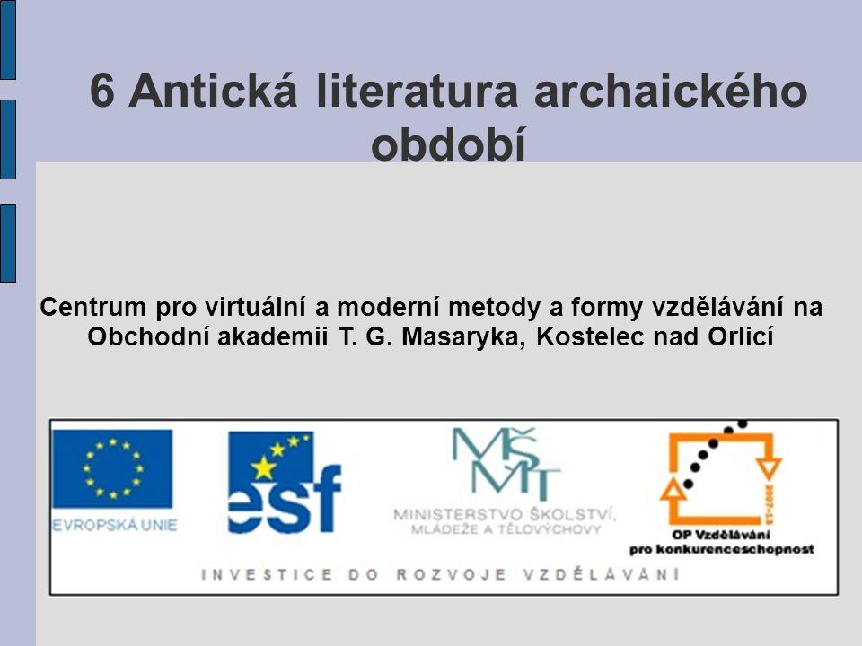 6 Antická literatura archaického období