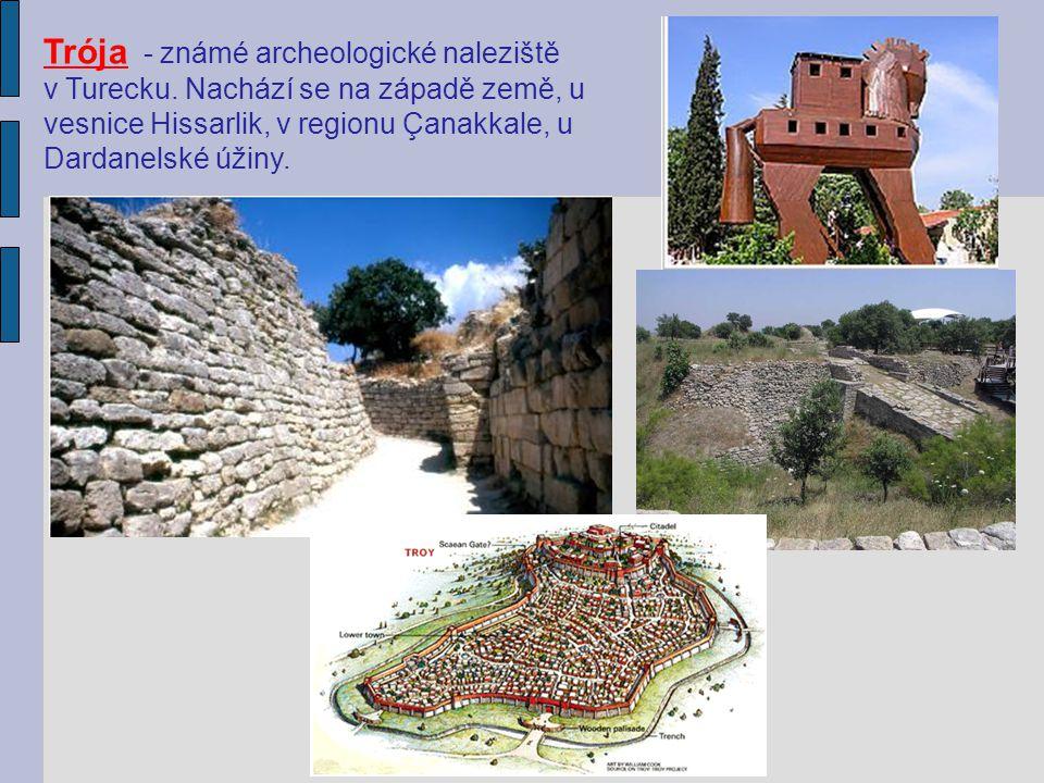 Trója - známé archeologické naleziště