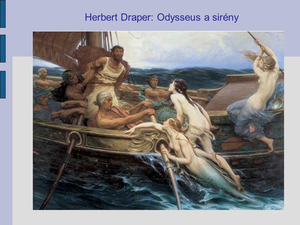 Herbert Draper: Odysseus a sirény