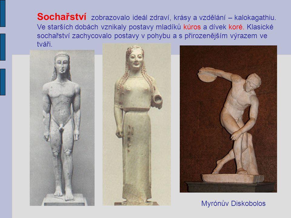 Sochařství zobrazovalo ideál zdraví, krásy a vzdělání – kalokagathiu.