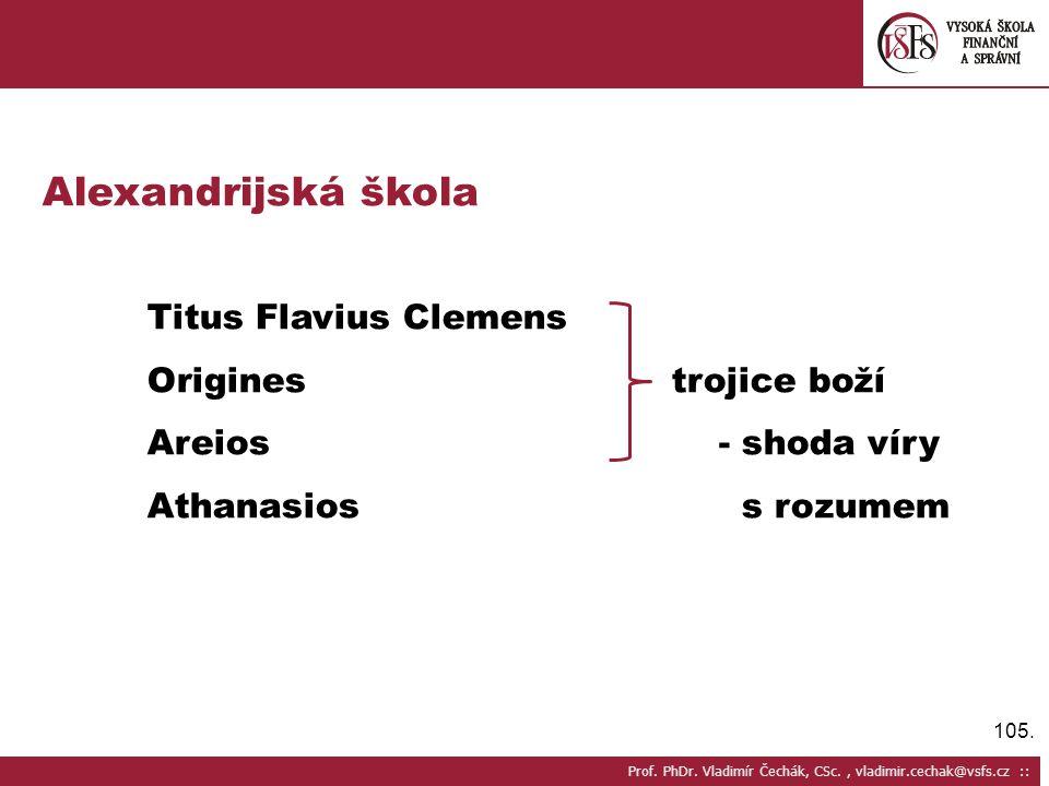 Alexandrijská škola Titus Flavius Clemens Origines trojice boží