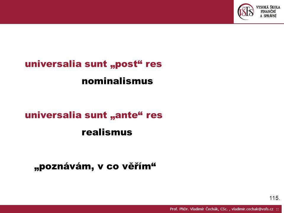 """universalia sunt """"post res nominalismus"""
