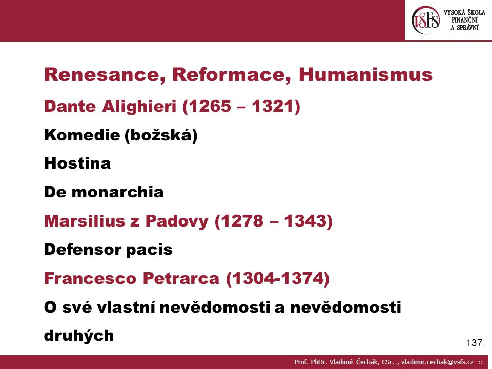 Renesance, Reformace, Humanismus