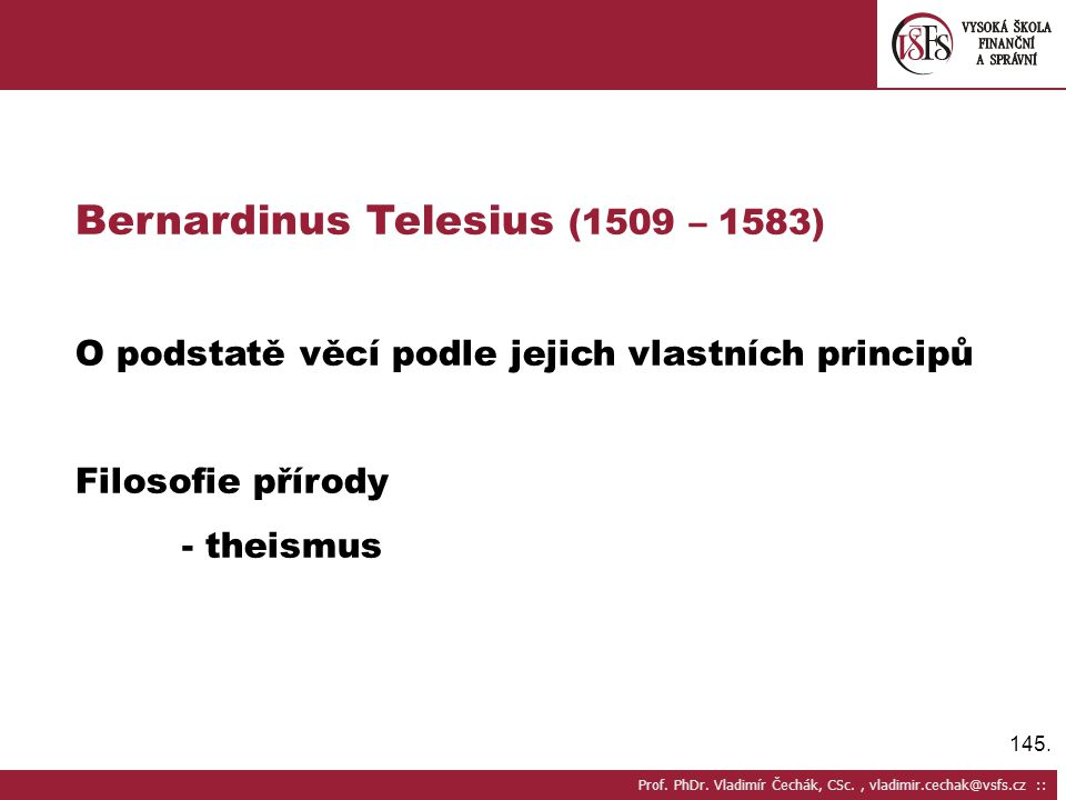 Bernardinus Telesius (1509 – 1583)