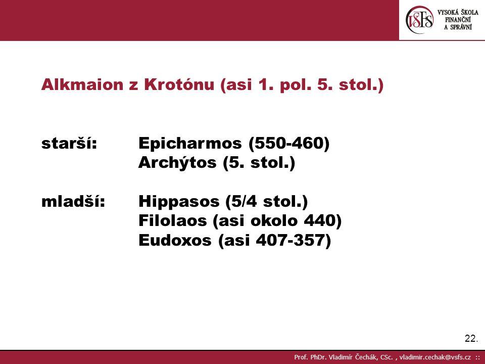 Alkmaion z Krotónu (asi 1. pol. 5. stol.)