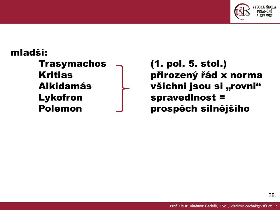 Trasymachos (1. pol. 5. stol.) Kritias přirozený řád x norma