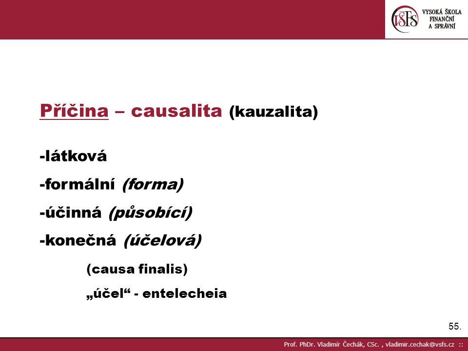 Příčina – causalita (kauzalita)