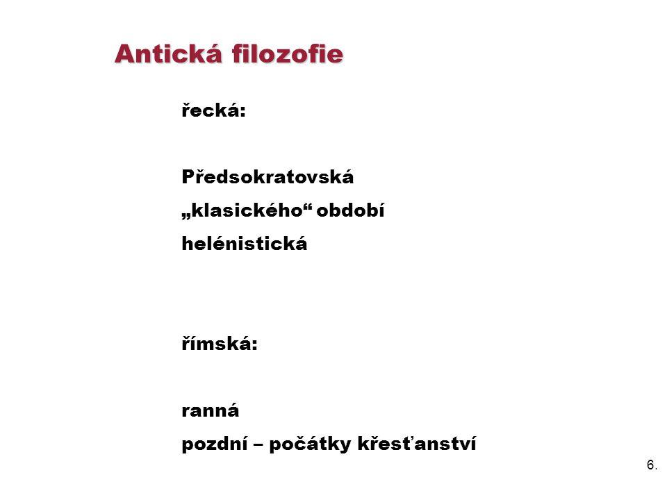 """Antická filozofie řecká: Předsokratovská """"klasického období"""