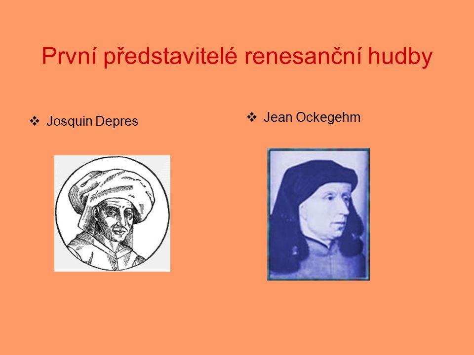 První představitelé renesanční hudby