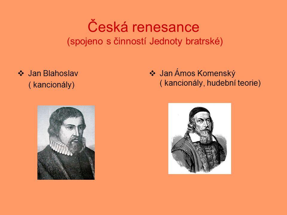 Česká renesance (spojeno s činností Jednoty bratrské)