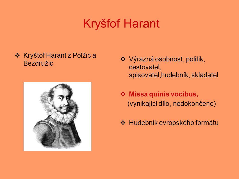 Kryšfof Harant Kryštof Harant z Polžic a Bezdružic