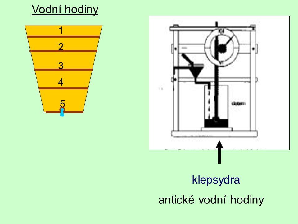Vodní hodiny 1 2 3 4 5 klepsydra antické vodní hodiny