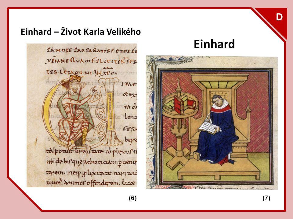 D Einhard – Život Karla Velikého Einhard F (6) (7)