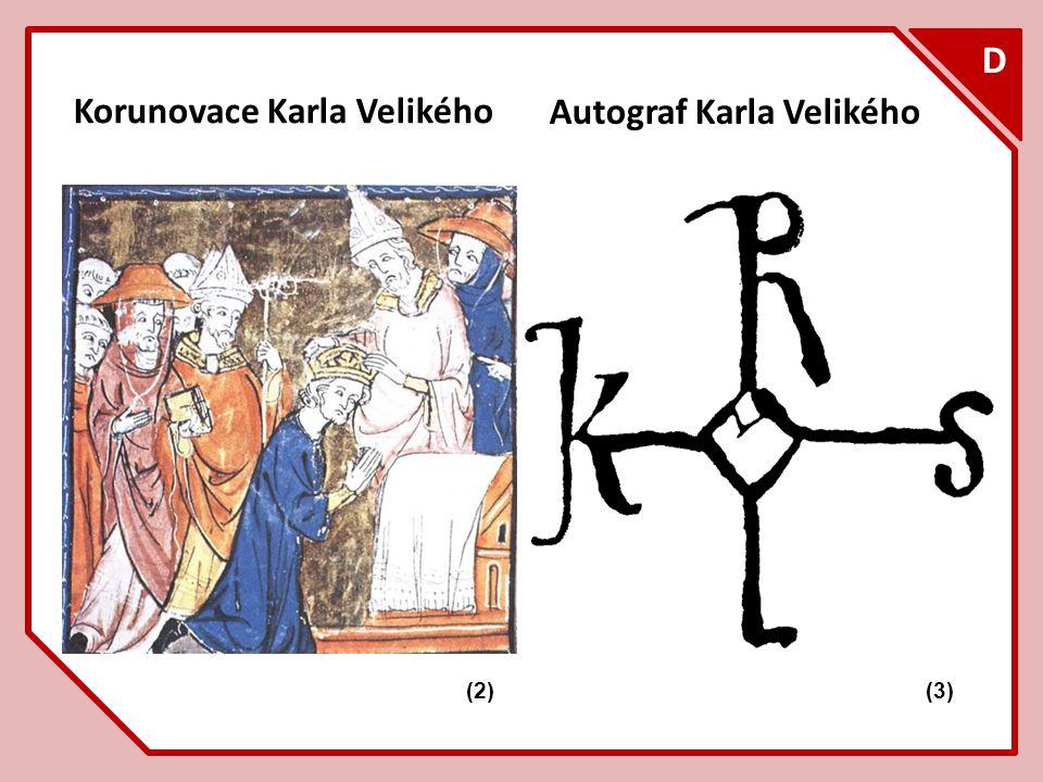 D Korunovace Karla Velikého Autograf Karla Velikého F (2) (3)