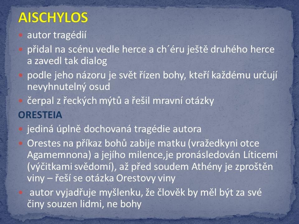 AISCHYLOS autor tragédií