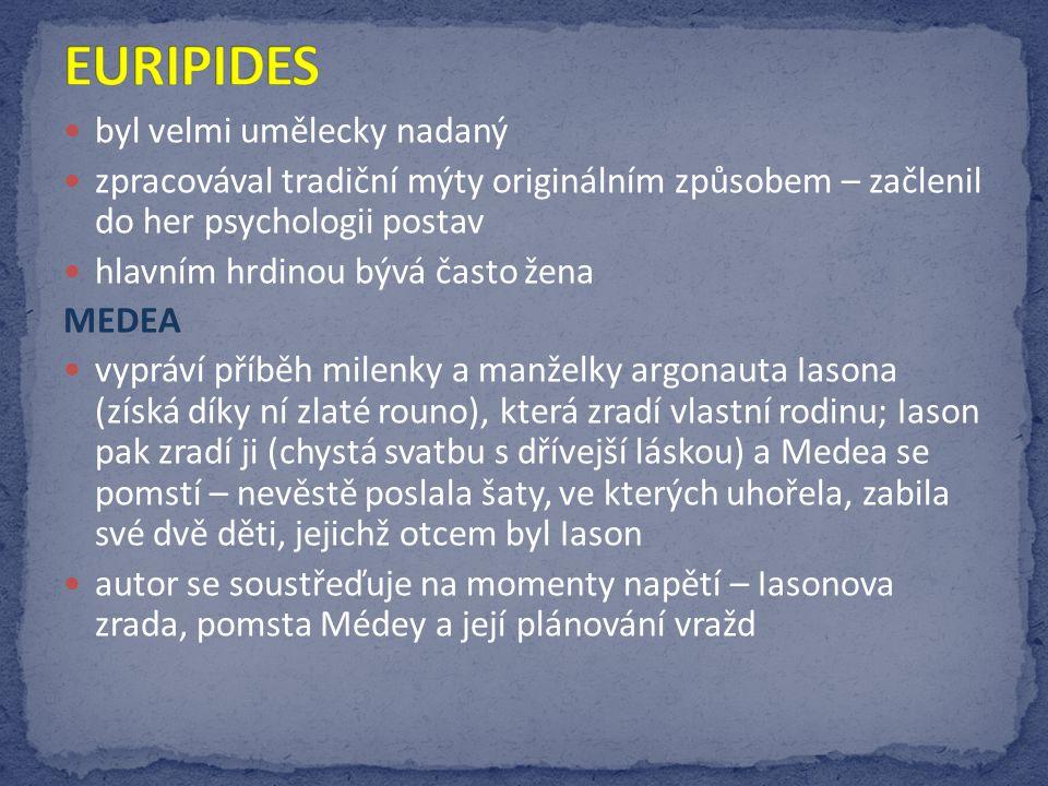 EURIPIDES byl velmi umělecky nadaný