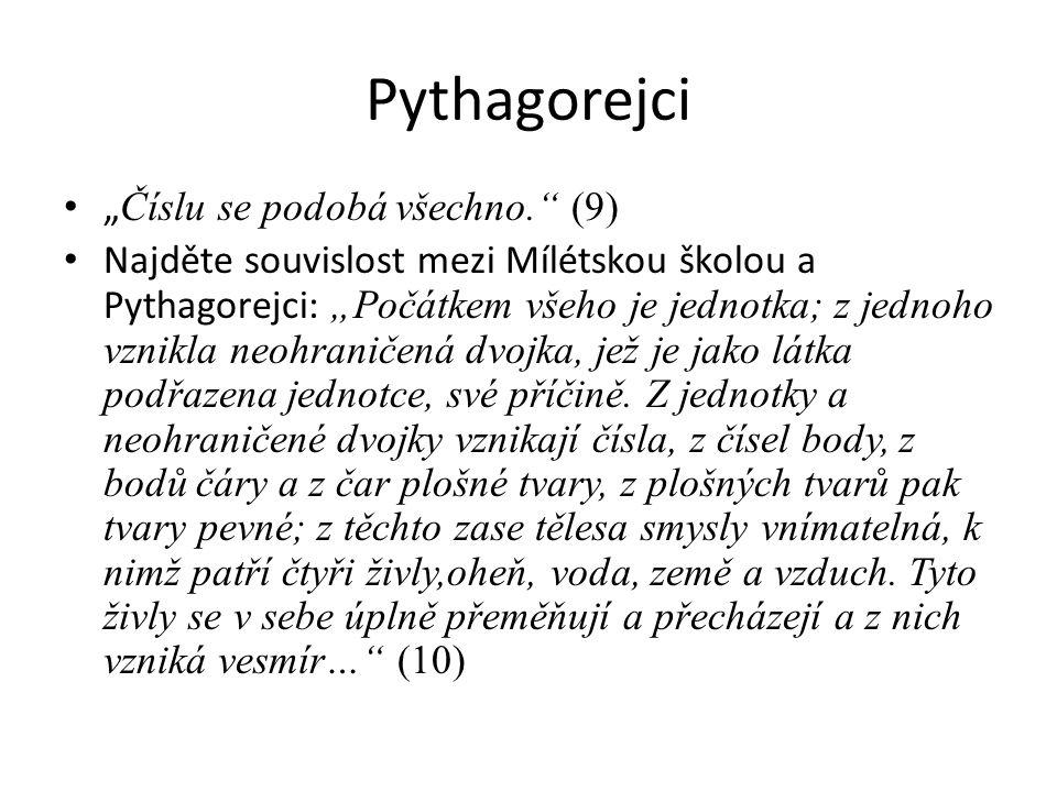 """Pythagorejci """"Číslu se podobá všechno. (9)"""