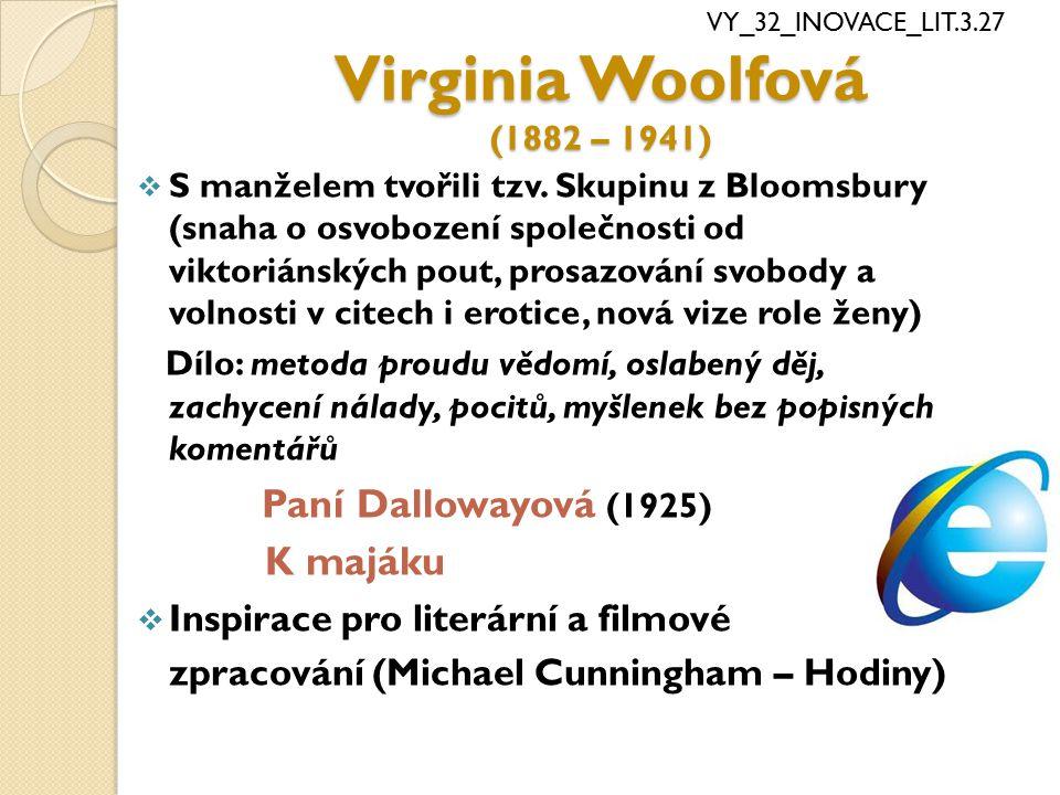Virginia Woolfová (1882 – 1941) Inspirace pro literární a filmové