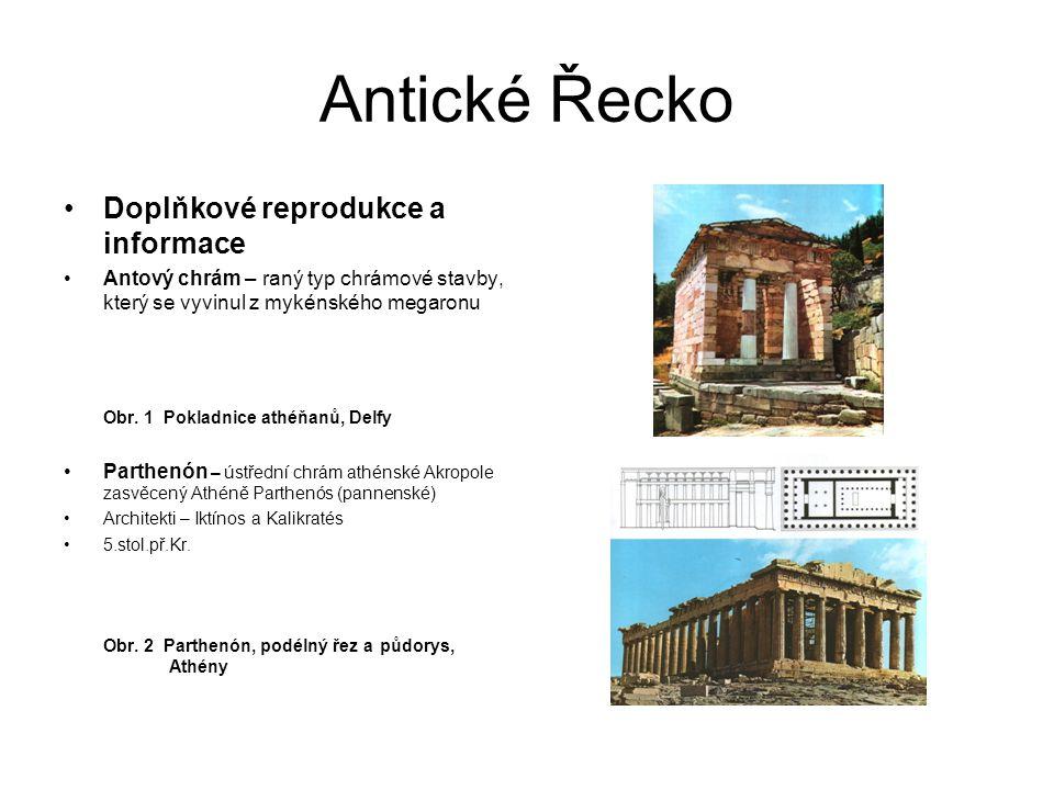 Antické Řecko Doplňkové reprodukce a informace