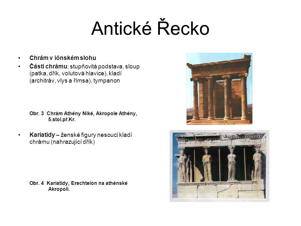 Antické Řecko Chrám v iónském slohu
