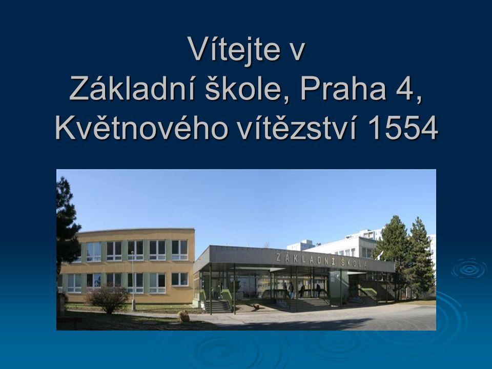 Vítejte v Základní škole, Praha 4, Květnového vítězství 1554