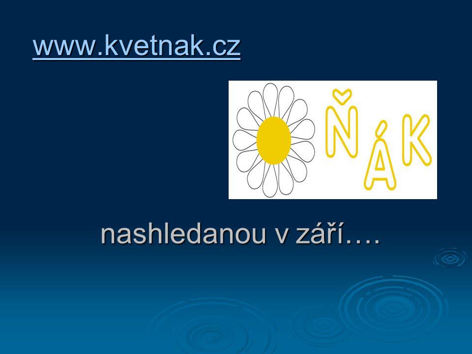 www.kvetnak.cz nashledanou v září….