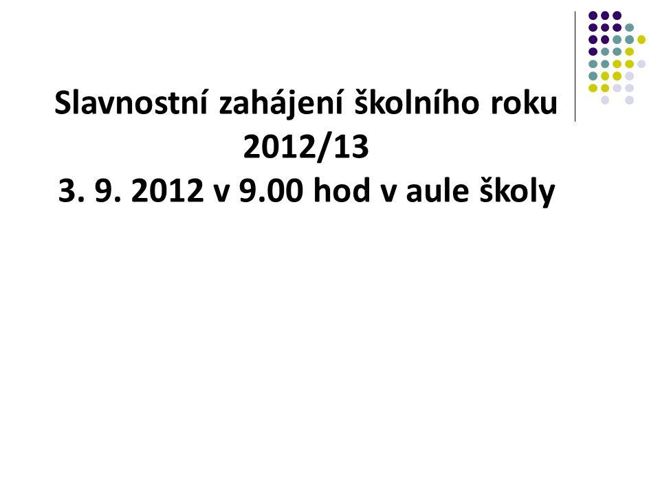 Slavnostní zahájení školního roku 2012/13