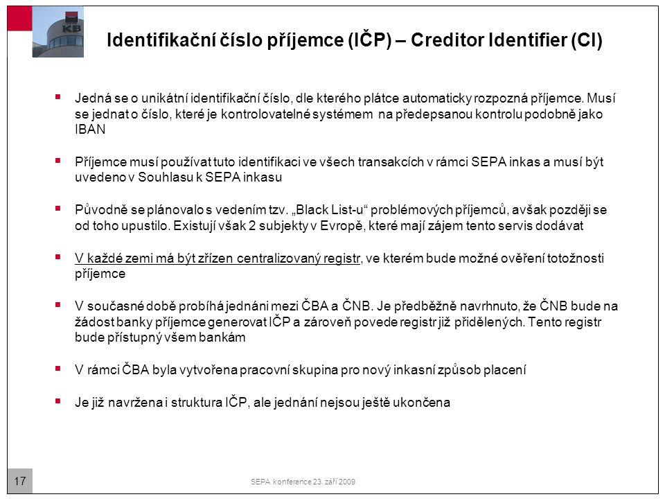 Identifikační číslo příjemce (IČP) – Creditor Identifier (CI)