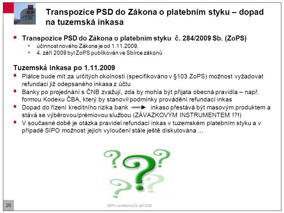 Transpozice PSD do Zákona o platebním styku – dopad na tuzemská inkasa