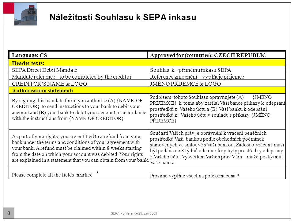Náležitosti Souhlasu k SEPA inkasu